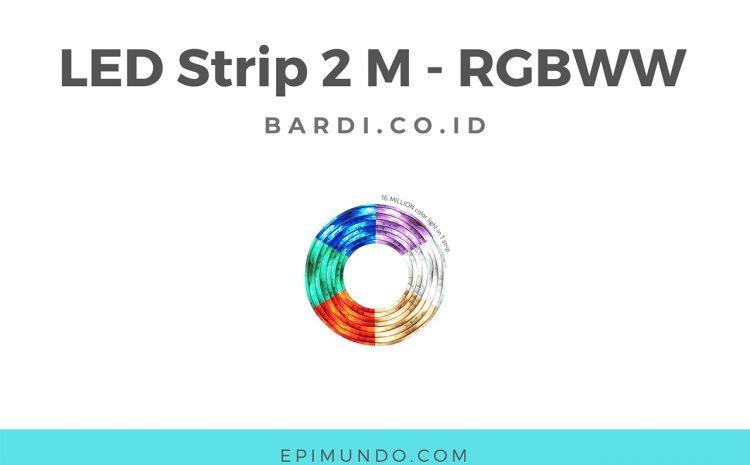 Inilah Keunggulan dari LED Strip 2 M – RGBWW